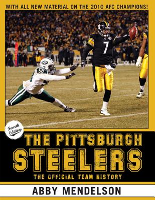 The Pittsburgh Steelers By Mendelson, Abby
